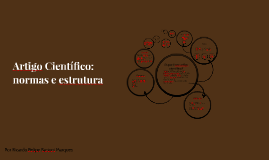 Copy of Artigo Científico: normas e estrutura