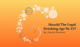 Should the legal drinking age be 21?
