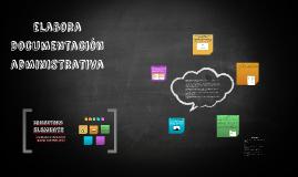 elabora  documentacion administrativa