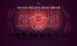 Ley 1010 del 2006: Acoso laboral