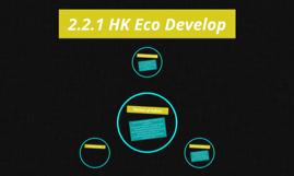 2.2.1 HK Eco Develop