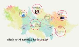 Copy of MERCADO DE VALORES EN COLOMBIA