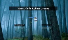 Maestría de Robert Greene