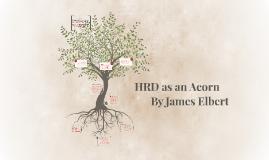 HRD as an Acorn