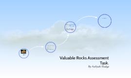 Valuable Rocks Assessment Task.