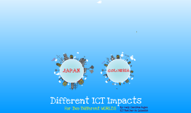 Different ICT Impacts for Two Different Worlds