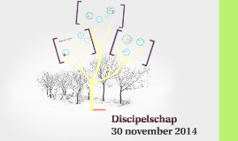 Copy of Discipelschap 30 november 2014