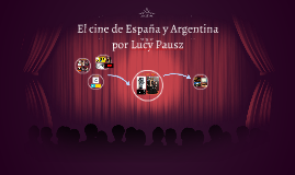 El cine de España y Argentina