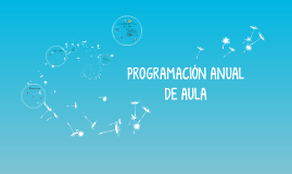 PROGRAMACIÓN ANUAL DE AULA