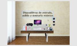 Dispositivos de entrada, salida y memoria externa