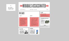 MIRABALS ASSASSINATED