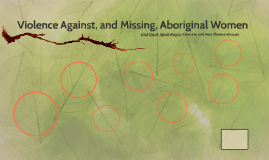 Violence Against, and Missing, Aboriginal Women
