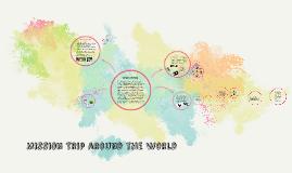 Mission Trip around the world