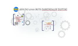Copy of ISO 27001 BGYS FARKINDALIK EĞİTİMİ
