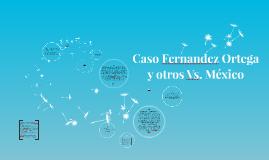 Caso Fernandez Ortega y otros Vs. México