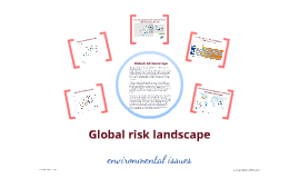 Environmental global risk landscape