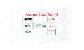 Andrew Class Team 2
