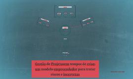 Gestão de Projetosem tempos de crise: um modelo empreendedo