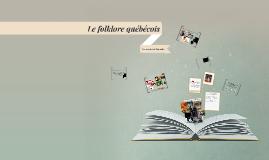 Le folklore québécois