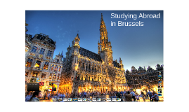 Studying Abroad in Brussels