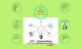 AT4 - Innovation: