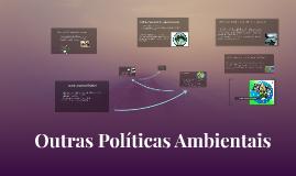 Políticas Ambientais Outras