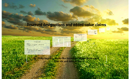 Reserved designations and added-value claims