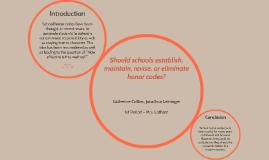 Should schools establish, maintain, revise, or eliminate hon