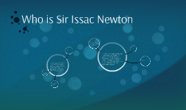 Who is Sir Issac Newton
