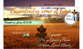 Seminario Taller Liderazgo Conforme al Corazón de Dios