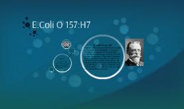 E.Coli O 157:H7