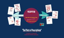 The Effects of Prescriptivism