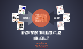IMPACT OF PATIENT TO COLLIMATOR D