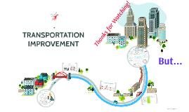 TRANSPORTATION IMPROVMENT