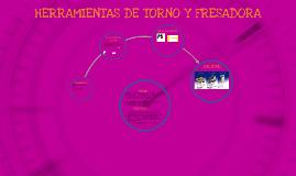 HERRAMEMIENTAS DE TORNO Y FRESADORA