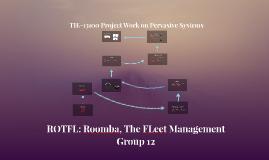 Mid-term presentation--  ROTFL: Roomba, The Fleet Management