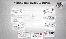Acceso abierto: 4. Política de las editoriales