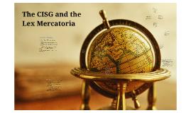 The CISG and the Lex Mercatoria