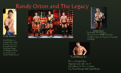 Randy Orton and The Legacy