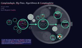 Complotologie, Big Data, Algorithmes & Complosphère