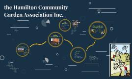 the Hamilton Community Garden Association Inc.