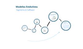 Copy of Modelo Evolutivos de Proceso de Software
