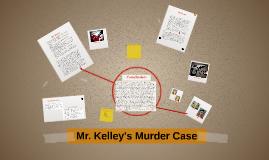 Mr. Kelley's Murder Case