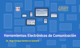 Herramientas Electrónicas de comunicación