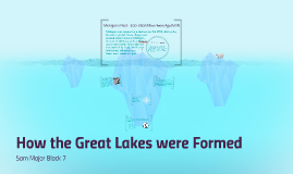 How the Great Lakes were Formed