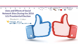 Uses and Effects of Social Network Sites During the 2016 U.S. Presidential Election
