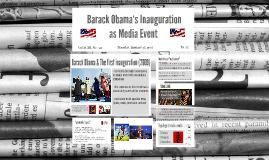 Copy of Media Events: Barack Obama's Inauguration