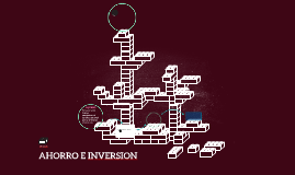 AHORRO E INVERSION