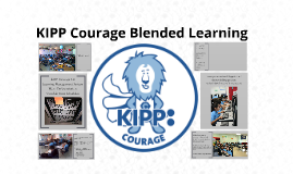 Copy of KIPP Courage Blended Learning