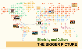 Ethnicity and Culture